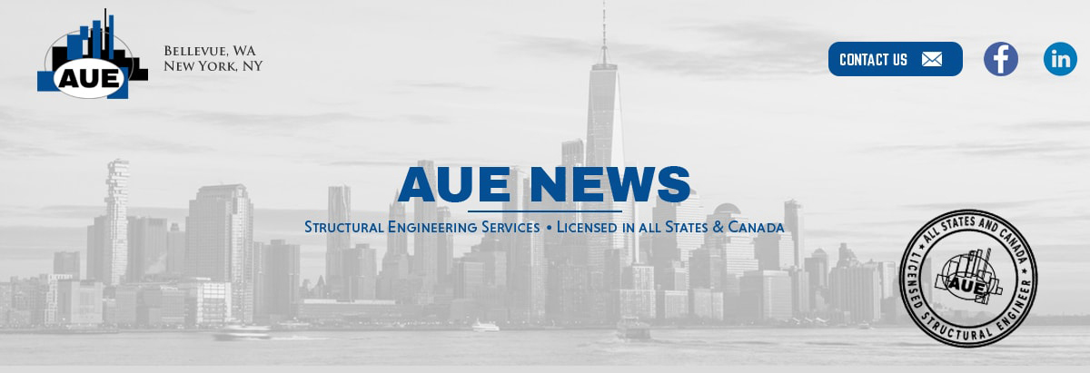 AUE NEWS - Structural Engineering Services - Licensed In All States & Canada